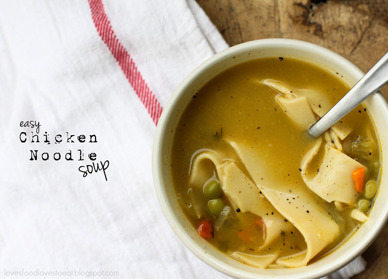 Easy Chicken Noodle Soup // Loves Food, Loves to Eat