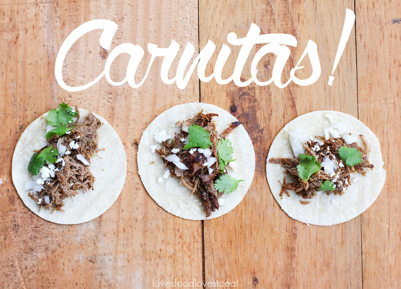 Carnitas! // Loves Food, Loves to Eat